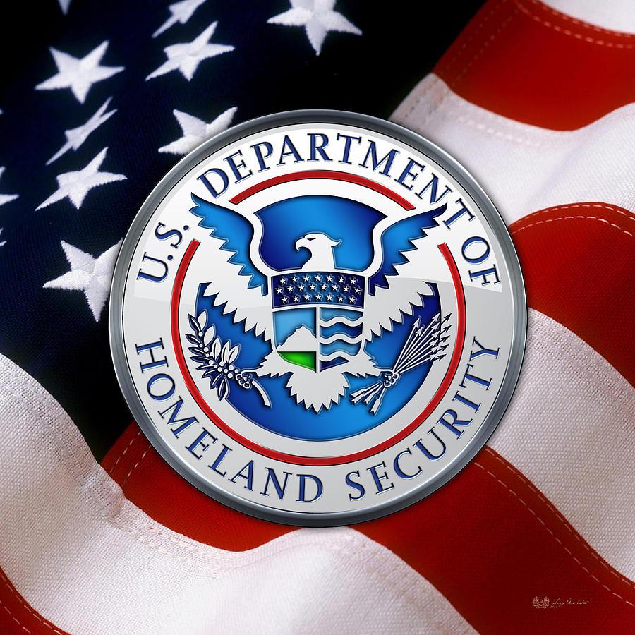 Militaria Digital Art - Department Of Homeland Security - D H S Emblem Over American Flag by Serge Averbukh