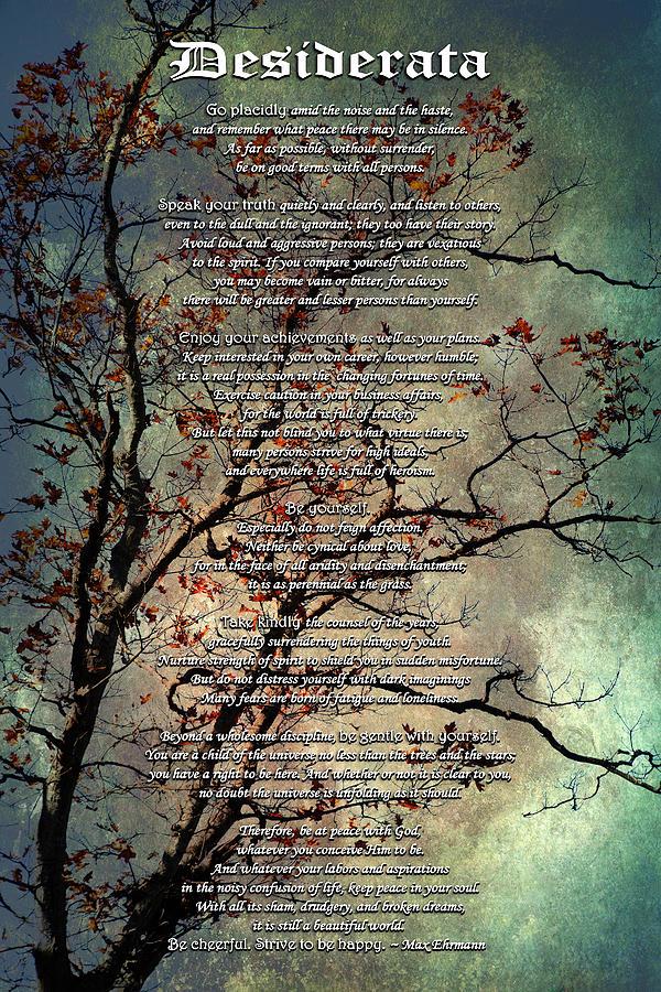 Desiderata Mixed Media - Desiderata Inspiration Over Old Textured Tree by Christina Rollo
