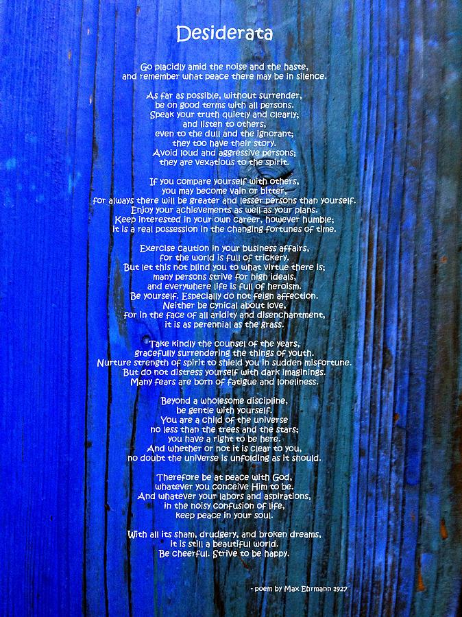 Desiderata Photograph - Desiderata On Blue by Leena Pekkalainen