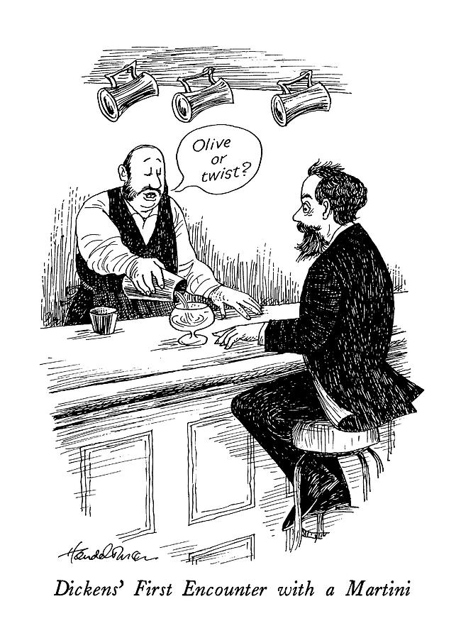 Dickens First Encounter With A Martini Drawing by J.B. Handelsman
