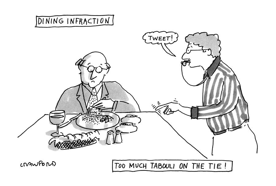 Dining Infraction Drawing by Michael Crawford