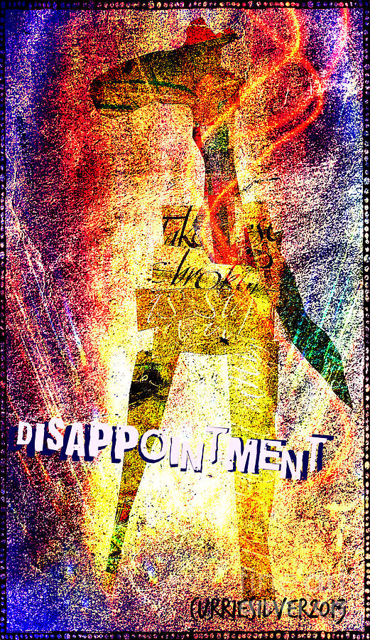 Disappointment Digital Art by Currie Silver