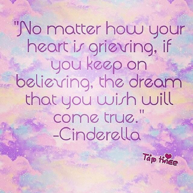 #disney #princess #cinderella #quotes