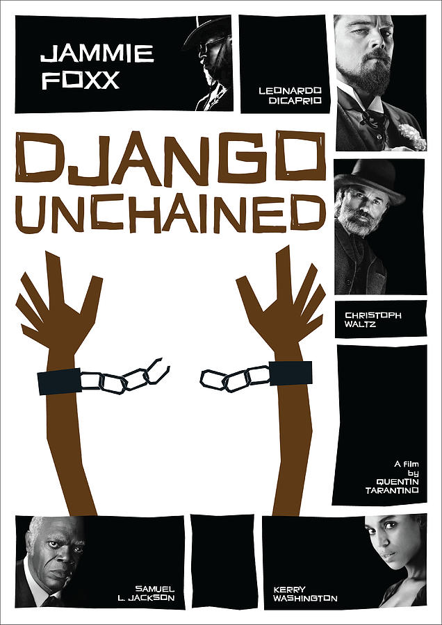a24bec74b Django Unchained Poster by Geraldinez