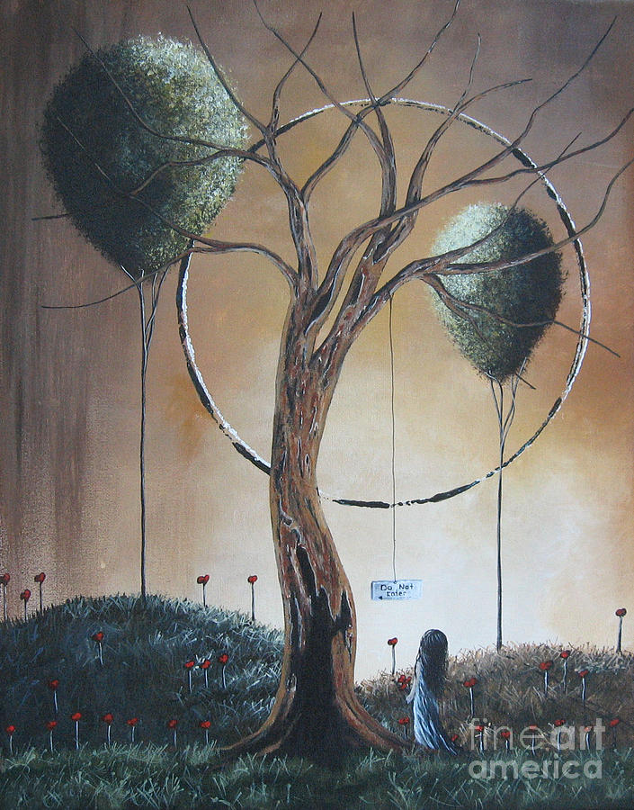 Dead Trees Painting - Do Not Enter By Shawna Erback by Shawna Erback