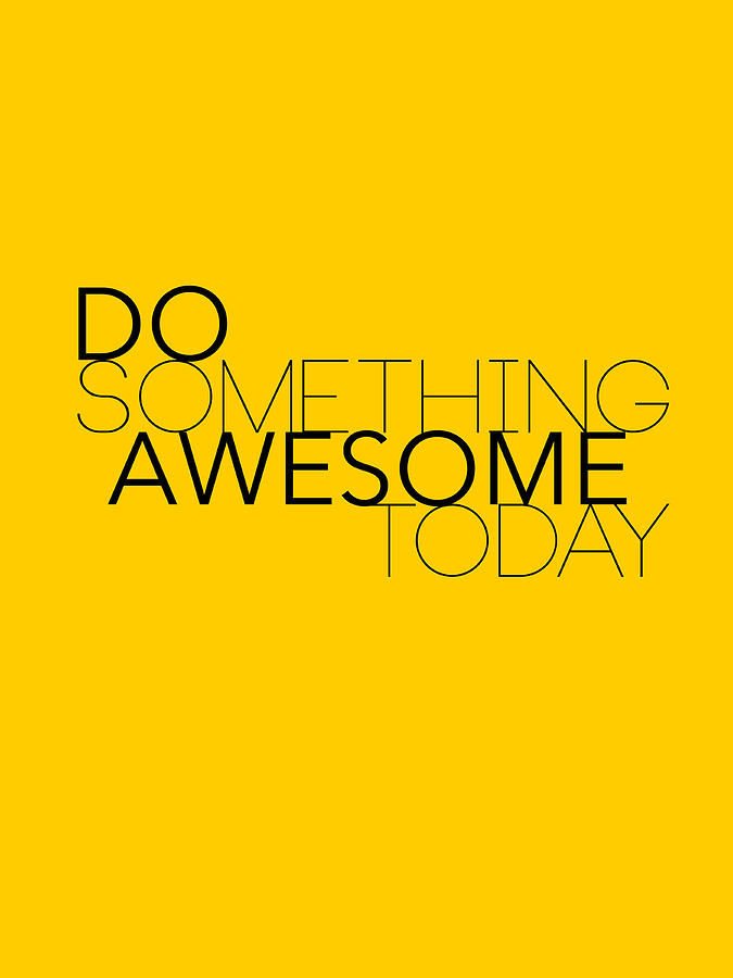Bicycle Digital Art - Do Something Awesome Today 1 by Naxart Studio