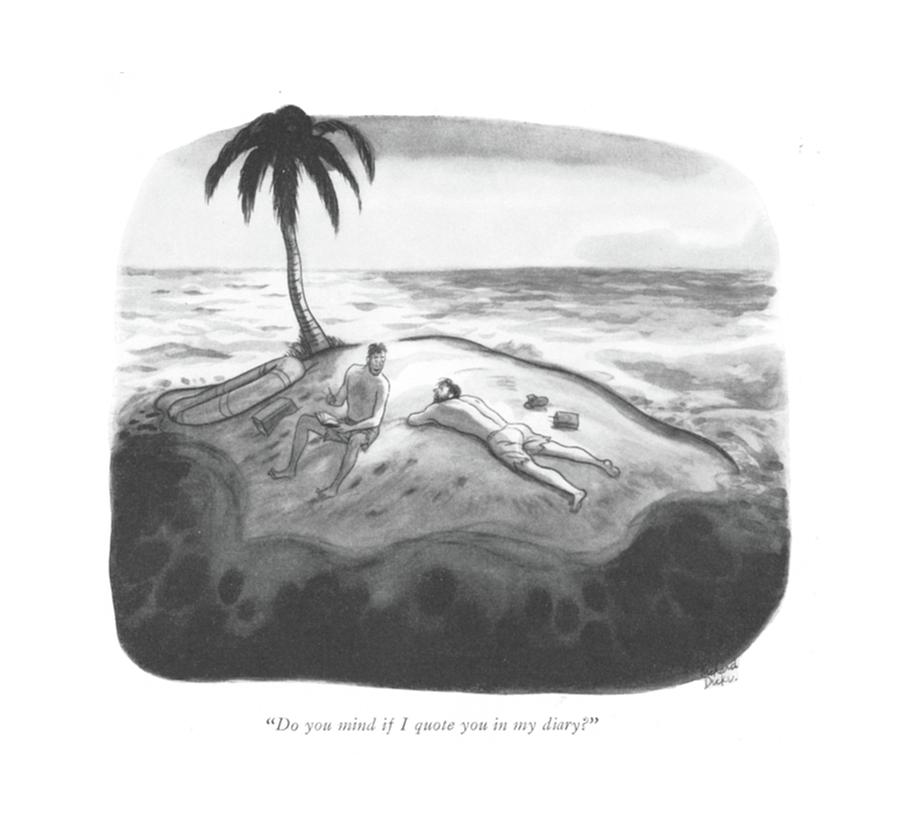 January 30th Drawing - Do You Mind If I Quote You In My Diary? by Richard Decker