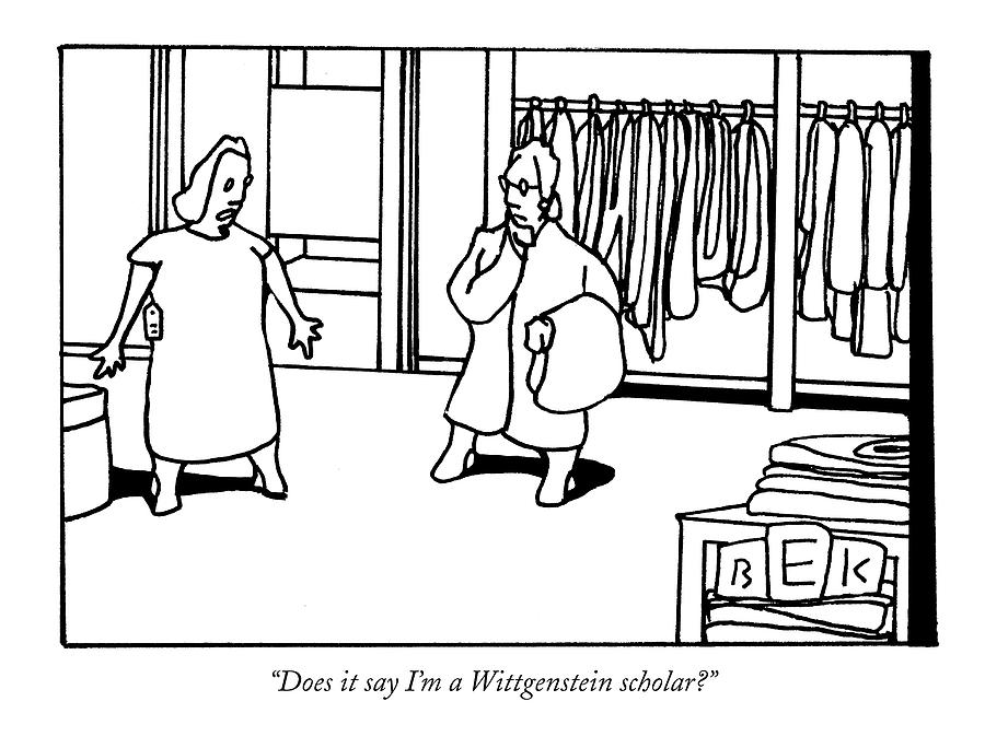 Does It Say Im A Wittgenstein Scholar? Drawing by Bruce Eric Kaplan