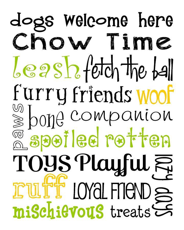 Word Digital Art - Dogs Welcome by Jaime Friedman