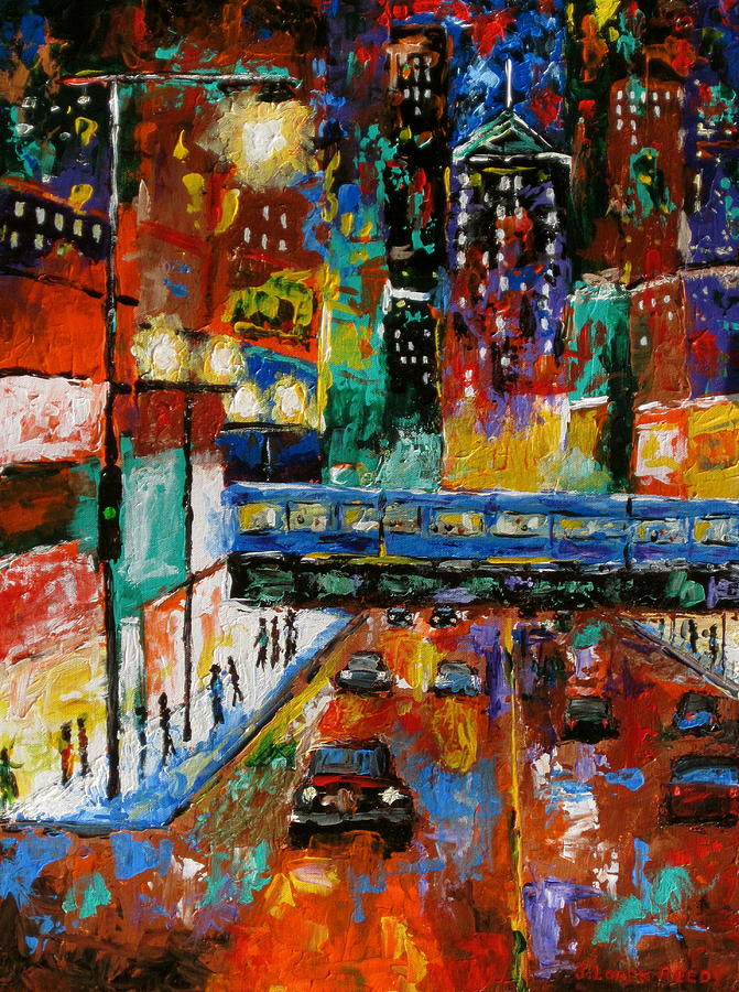Chicago Painting - Downtown Friday Night by J Loren Reedy