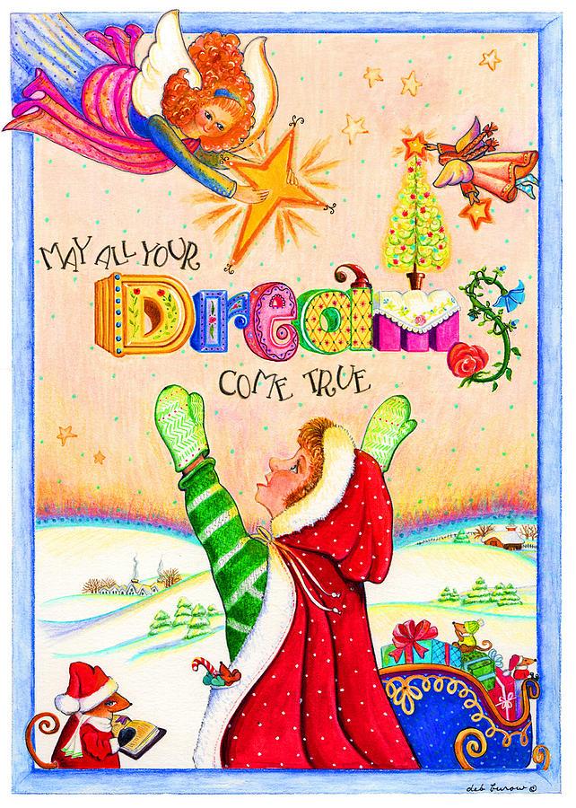 Dreams Painting - Dreams Do Come True by Deborah Burow