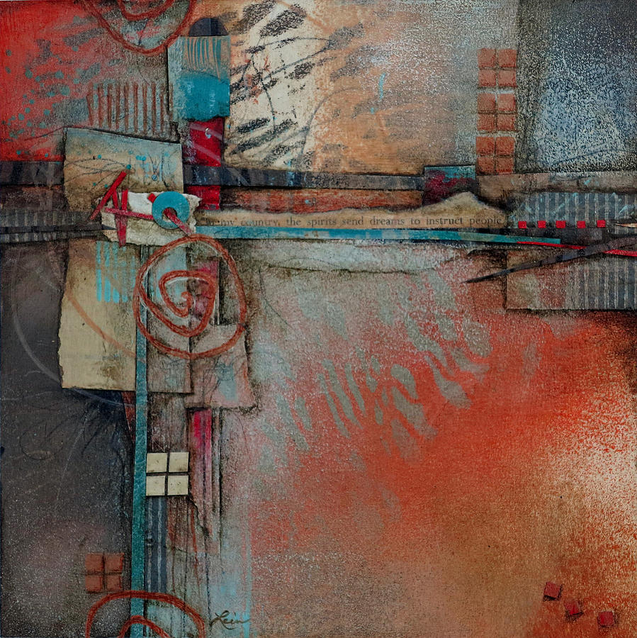 Abstract Mixed Media - Dreams To Instruct by Laura  Lein-Svencner