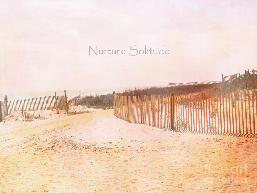 Typography Beach Photograph - Dreamy Pale Cottage Summer Beach Typography  by Kathy Fornal