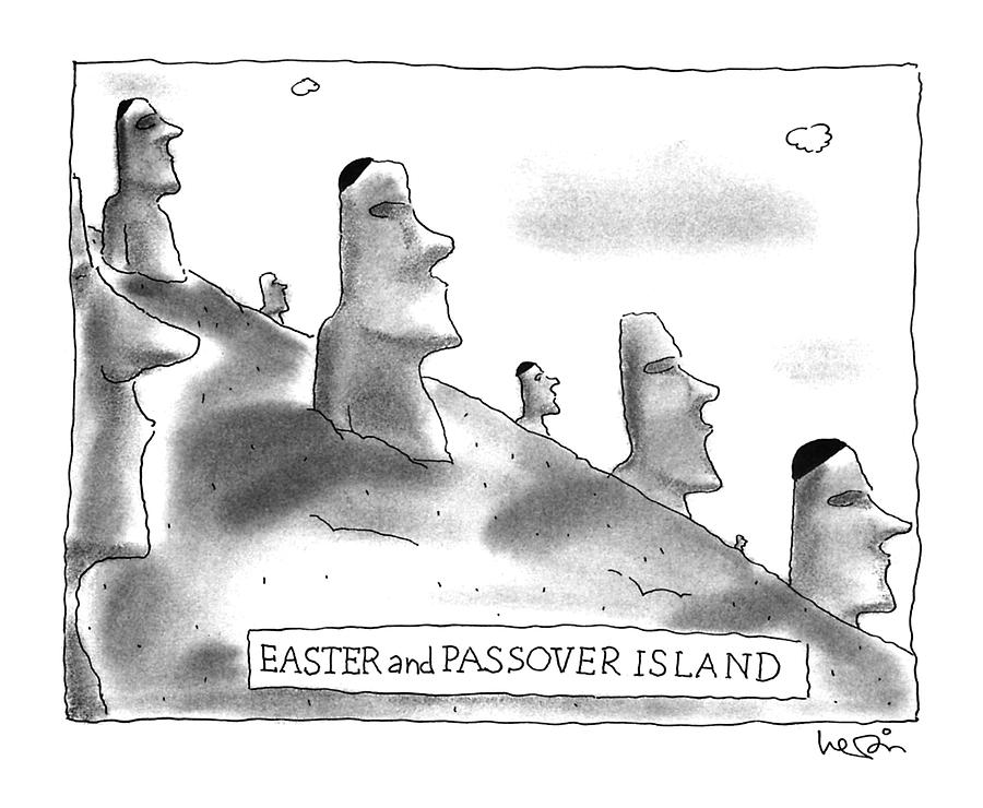 Easter And Passover Island Drawing by Arnie Levin