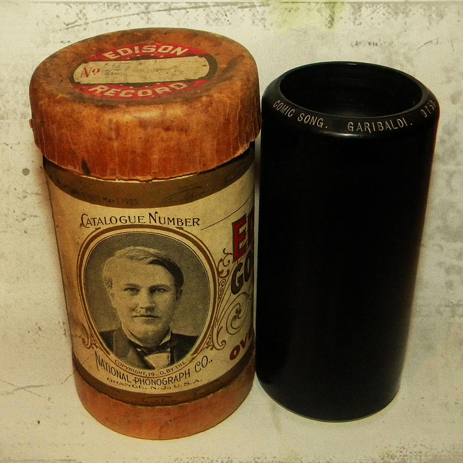 Edison Photograph - Edison Phonograph Cylinder 9750 Comic Song  Garibaldi  by Bill Cannon