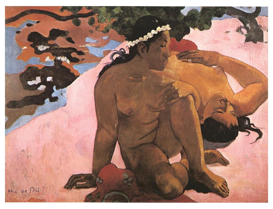 Paul Gauguin Painting - Eh Quoi Es-tu Jalouse by Paul Gauguin