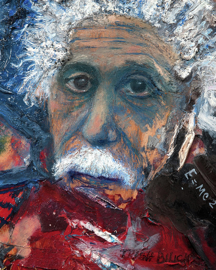 Einstein by Trish Bilich