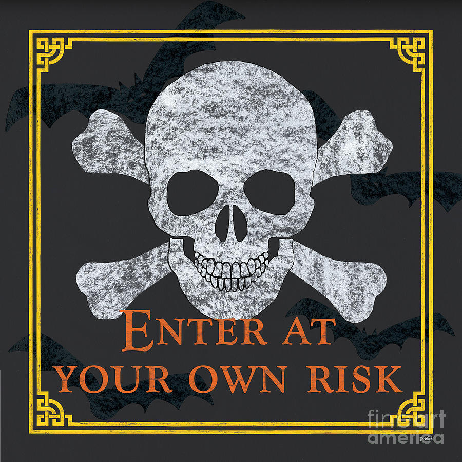 Halloween Painting - Enter at Your Own Risk by Debbie DeWitt