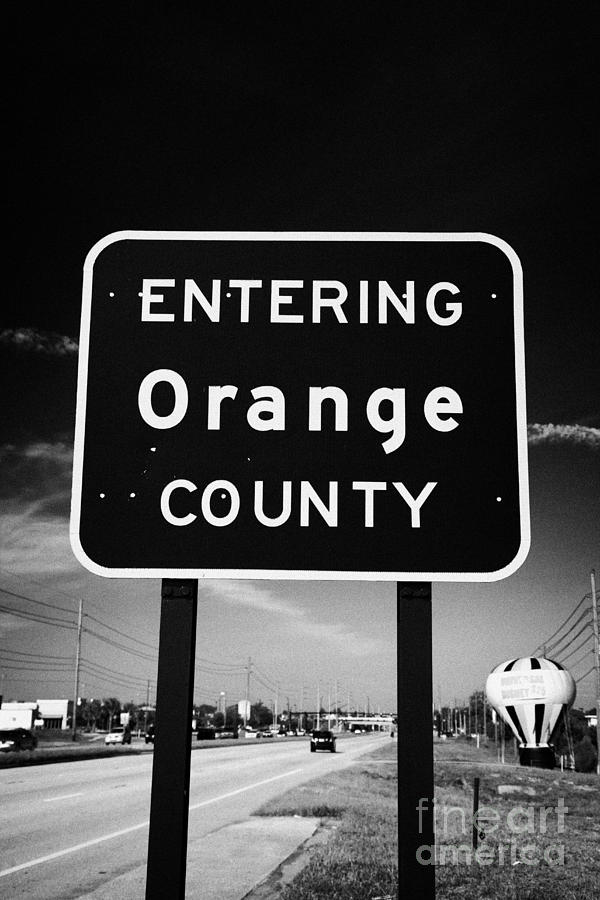 Entering Photograph - Entering Orange County On The Us 192 Highway Near Orlando Florida Usa by Joe Fox