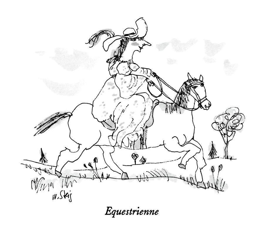 Equestrienne Drawing by William Steig
