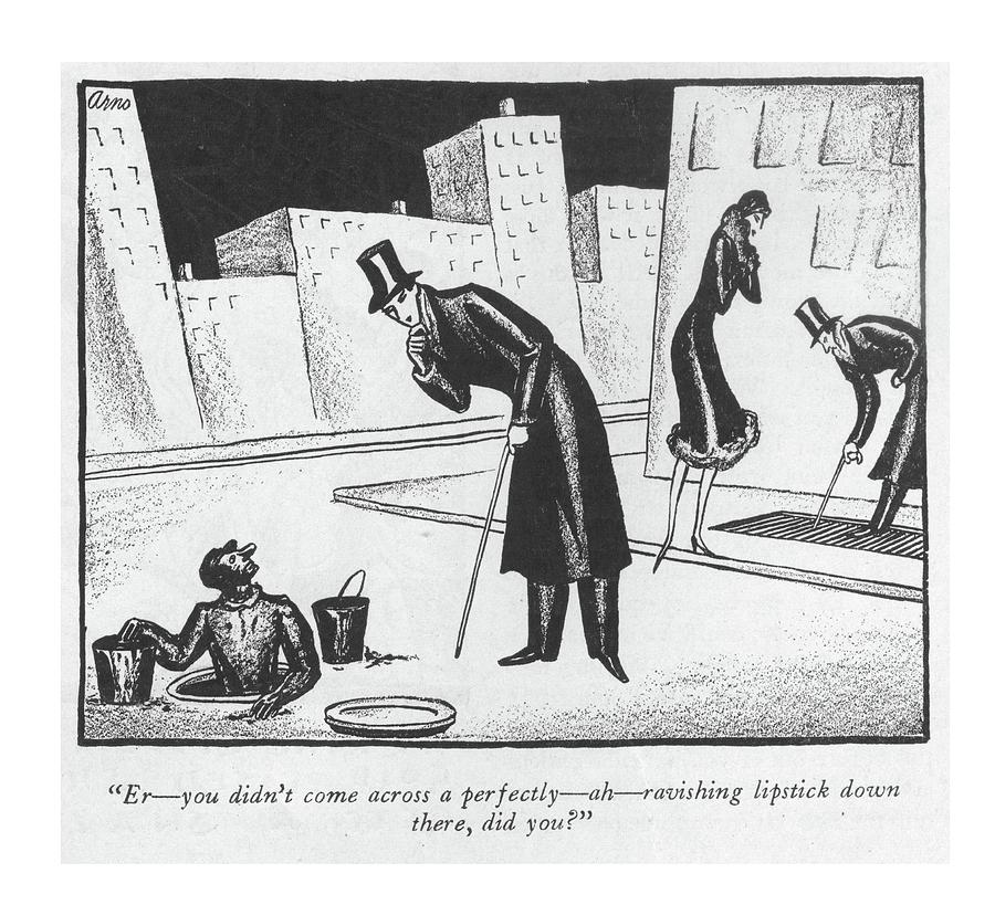 Er - You Didnt Come Across A Perfectly - Ah - Drawing by Peter Arno