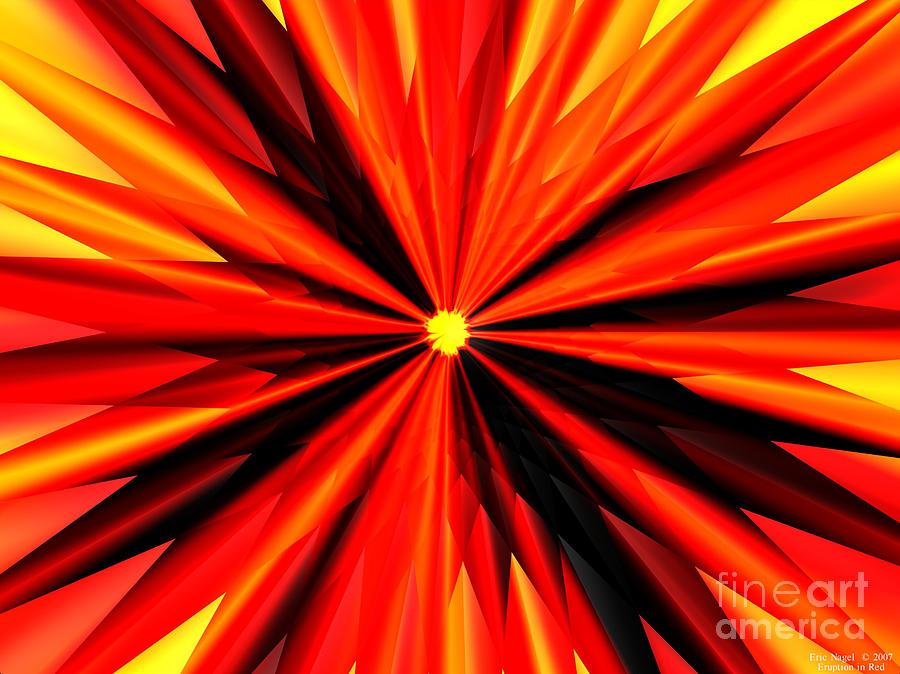 Eruption Digital Art - Eruption In Red by Eric Nagel