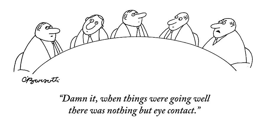 Executives At A Round Table Do Nothing But Look Drawing by Charles Barsotti