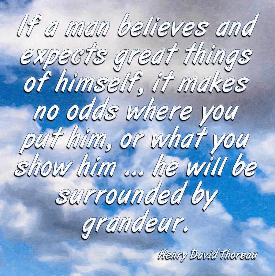 Henry David Thoreau Digital Art - Expect Great Things - Thoreau by Mark Tisdale