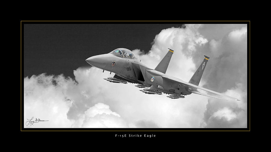 F-15e Strike Eagle Photograph by Larry McManus