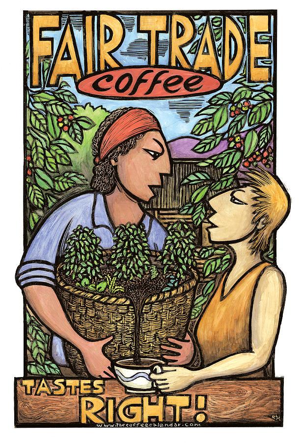 Coffee Mixed Media - Fair Trade Coffee by Ricardo Levins Morales