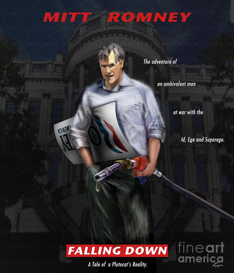 Mitt Romney Painting - Falling Down by Reggie Duffie