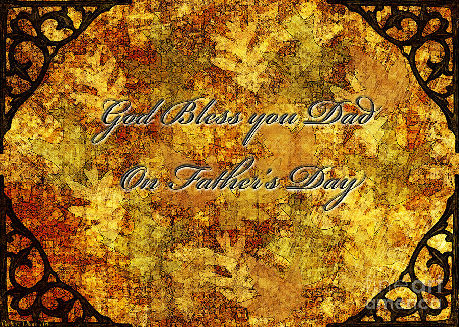 Greeting Card Digital Art - Fathers Day Greeting Card IIi by Debbie Portwood