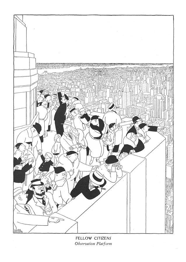 Fellow Citizens Observation Platform Drawing by Gluyas Williams