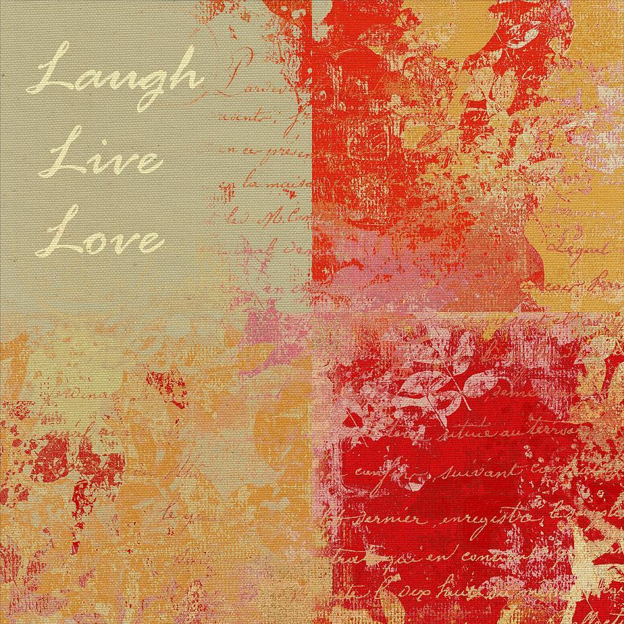 Live Digital Art - Feuilleton De Nature - Laugh Live Love - 01at01 by Variance Collections