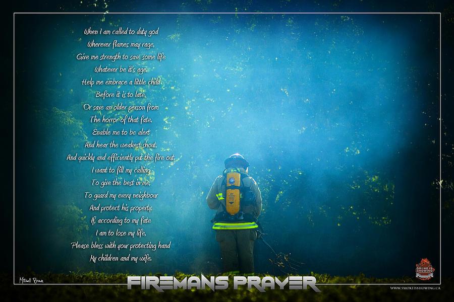 Firefighter Photograph - Firemans Prayer by Mitchell Brown