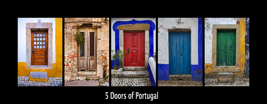 The Doors Photograph - Five Doors Of Portugal by David Letts