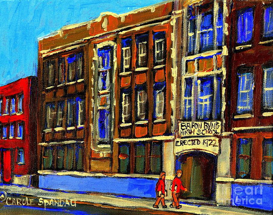 Montreal Painting - Flashback To Sixties Montreal Memories Baron Byng High School Vintage Landmark St. Urbain City Scene by Carole Spandau
