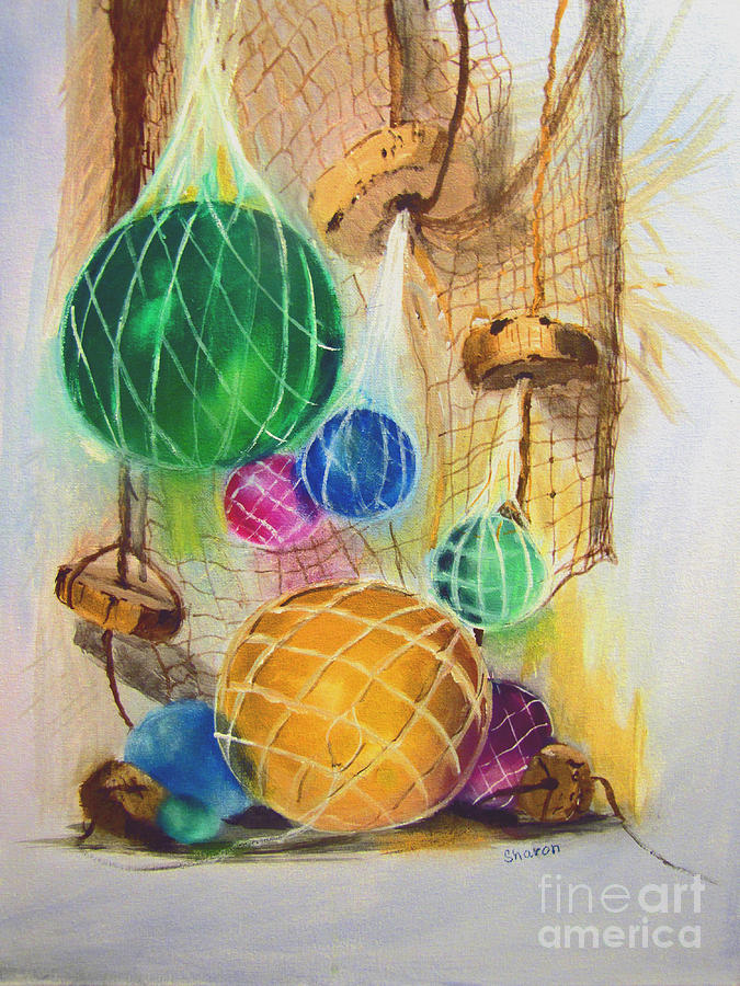 Glass Balls Painting - Floats And Nets by Sharon Burger