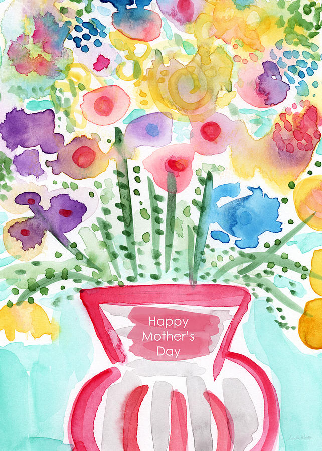 Flowers Painting - Flowers For Mom- Mothers Day Card by Linda Woods