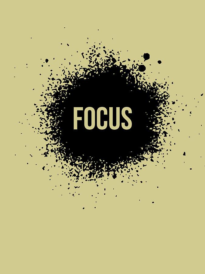 Motivational Digital Art - Focus Poster Grey by Naxart Studio