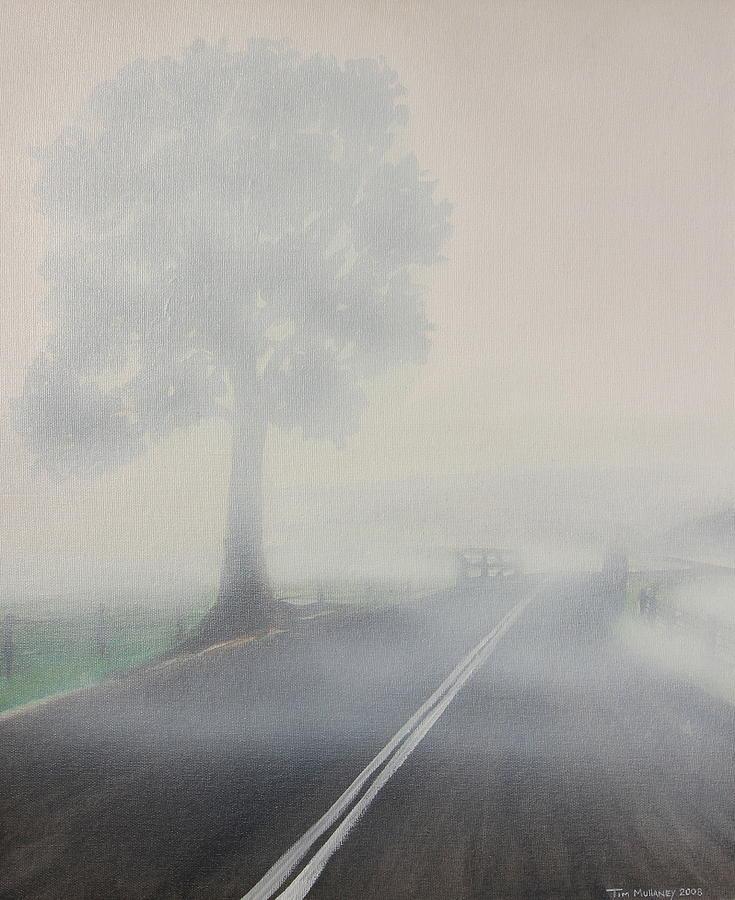 Fog Painting - Foggy Road by Tim Mullaney