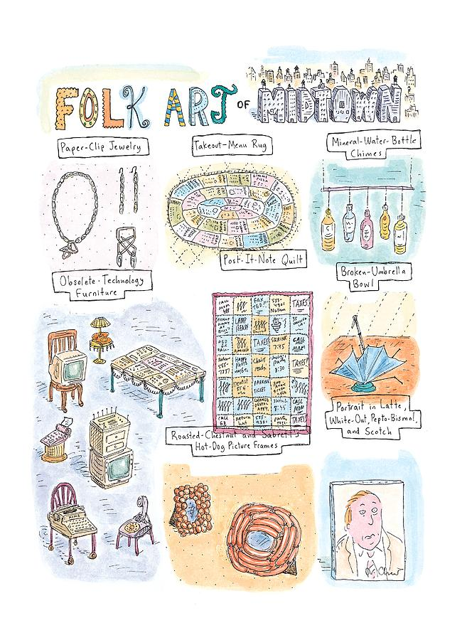 folk Art Of Midtown Drawing by Roz Chast