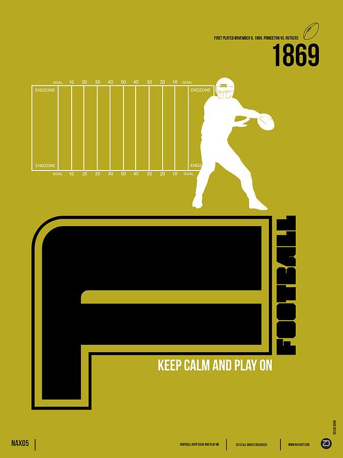 Motivational Digital Art - Football Poster by Naxart Studio