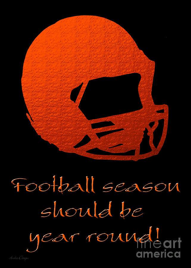 Andee Design Football Digital Art - Football Season Should Be Year Round In Orange by Andee Design