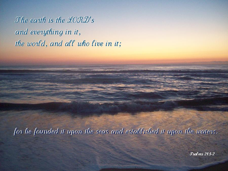 Scripture Photograph - Founded Upon The Seas by Paula Tohline Calhoun
