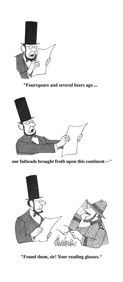 Foursquare And Several Beers Ago ... Our Fatheads Drawing by J.B. Handelsman