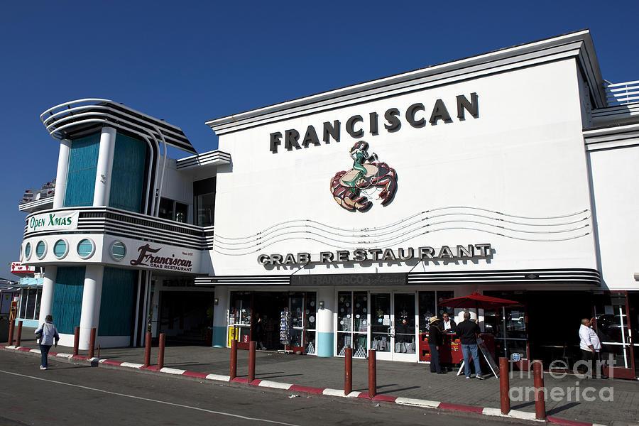 Franciscan Crab Restaurant Fisherman S Wharf San Francisco