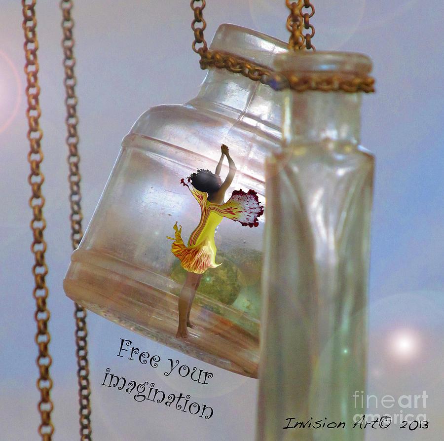 Fairy Photograph - Free Your Imagination by Bobbie S Richardson