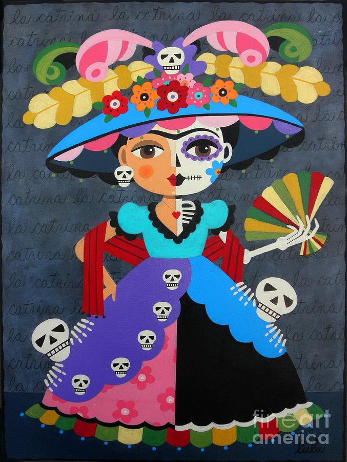 Frida Painting - Frida Kahlo La Catrina by LuLu Mypinkturtle