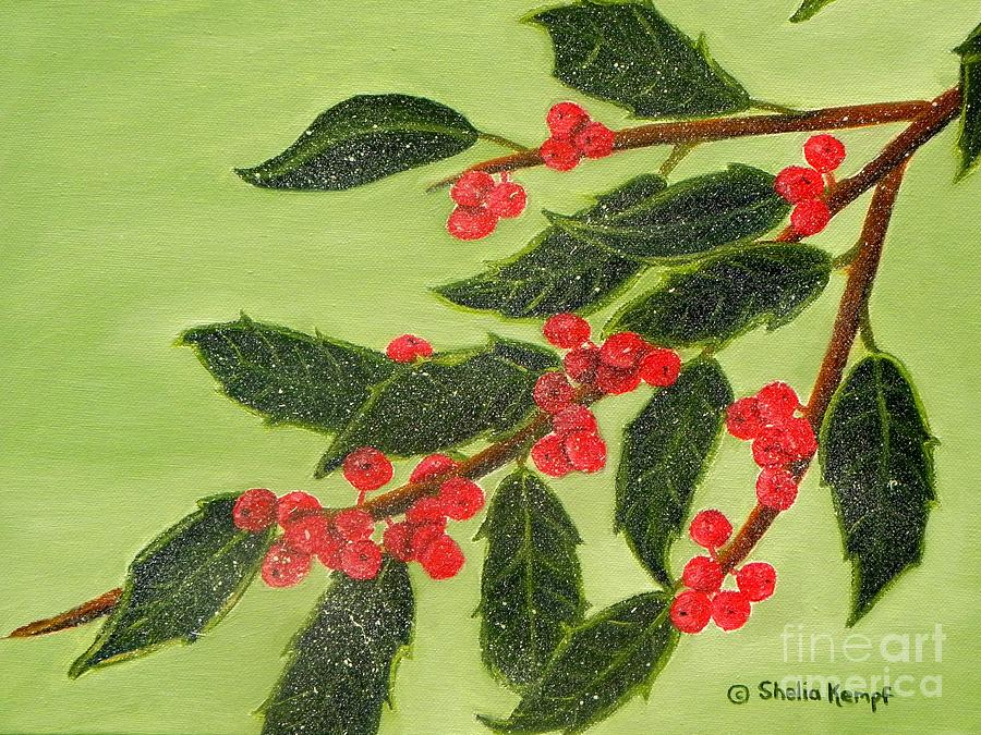 Paintings Painting - Frosty Holly Berries by Shelia Kempf